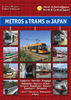 METROS & TRAMS IN JAPAN 2: North & Central Japan